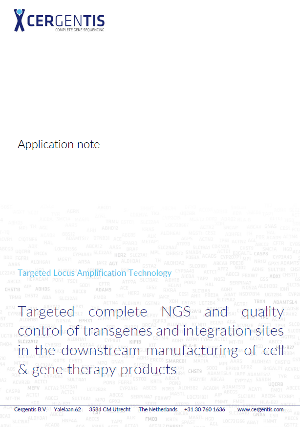 Application note on targeted complete NGS and QC of transgenes and integration sites in the downstream manufacturing of cell and gene therapy products