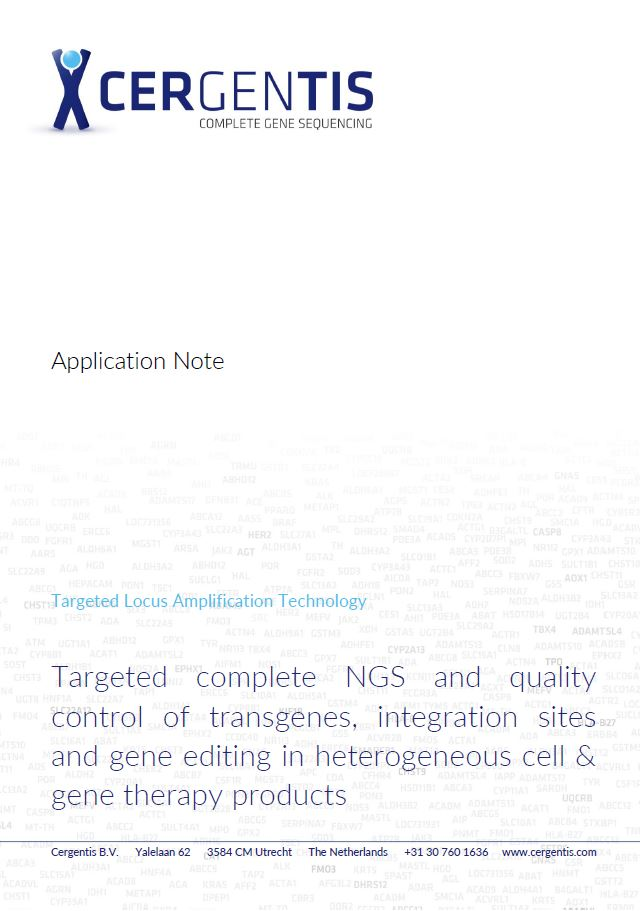 Application note on targeted complete NGS and QC of transgenes, integration sites and gene editing in heterogeneous cell and gene therapy products