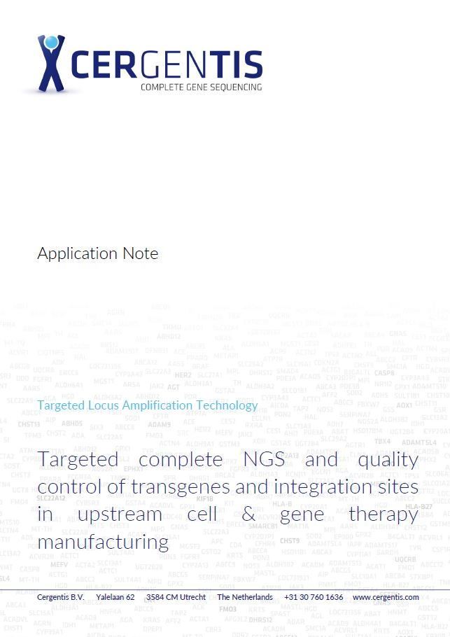 Application note on targeted complete NGS and QC of transgenes and integration sites in upstream cell and gene therapy manufacturing